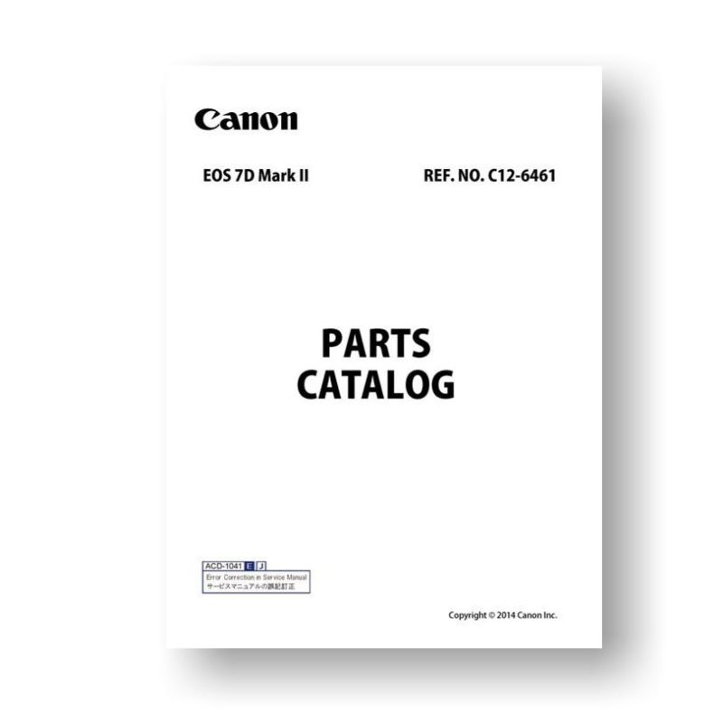 14-page PDF 5.67 MB download for the Canon C12-6461 Parts Catalog | EOS 7D Mark II