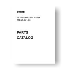 16-page PDF 264 KB download for the Canon C21-0111 Parts Catalog | EF 70-200 2.8 L IS USM
