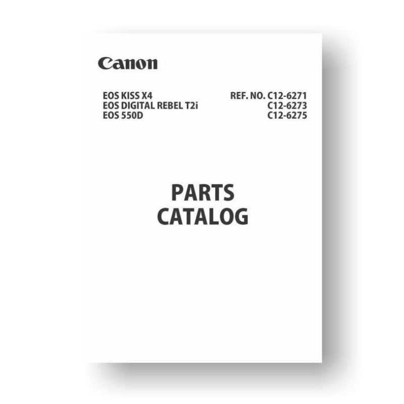 9-page PDF 5.09 MB download for the Canon C12-6273 Parts Catalog | EOS 550D | EOS Kiss X7 | EOS Rebel T2i