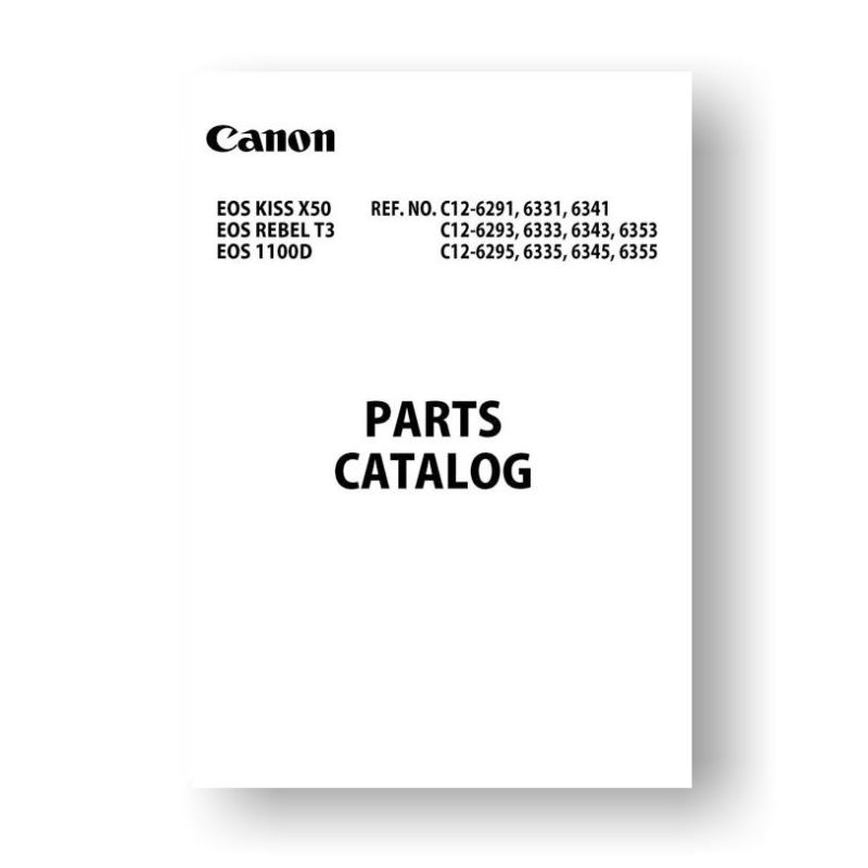 11-page PDF 1.98 MB download for the Canon C12-6293 Parts Catalog | EOS 1100D | EOS Kiss X50 | EOS Rebel T3