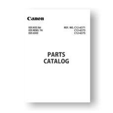 13 page PDF 4.50 MB download of the Canon C12-6373 Parts Catalog | EOS 650D | EOS Kiss X6i | EOS Rebel T4i