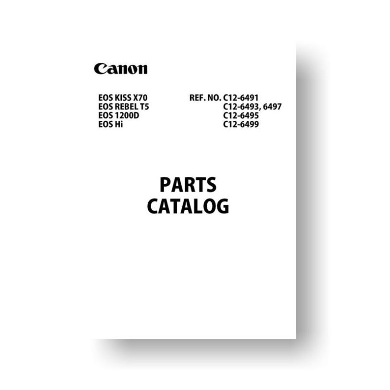11 page PDF 5.33 MB download for the Canon C12-6493 Parts Catalog | EOS 650D | EOS Hi | EOS Kiss X70 | EOS Rebel T5