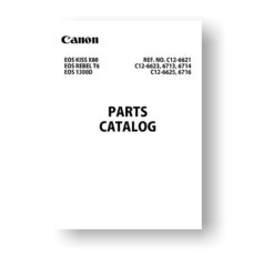 10-page PDF 2.33 MB download for the Canon C12-6623 Parts Catalog | EOS 1300D | EOS Kiss X80 | EOS Rebel T6
