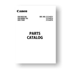 12-page PDF 5.27 MB download for the Canon C12-6573 Parts Catalog | EOS 750D | EOS Kiss X81 | EOS Rebel T6i