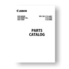 Canon C12-6483 Parts Catalog | EOS 760D | EOS 8000D | EOS Rebel T6s