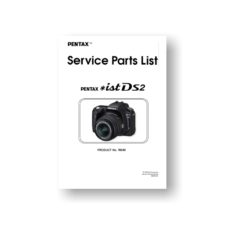 5-page PDF 358 KB download for the Pentax *ist DS2 Parts List | Digital SLR