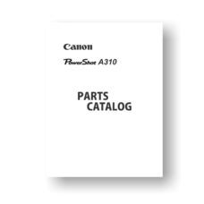14-page PDF 453 KB download for the Canon A310 Parts Catalog | Powershot Digital