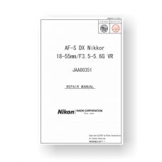 Nikon JAA80351 Repair Manual | Nikkor AF-S DX 18-55 3.5-5.6 G VR