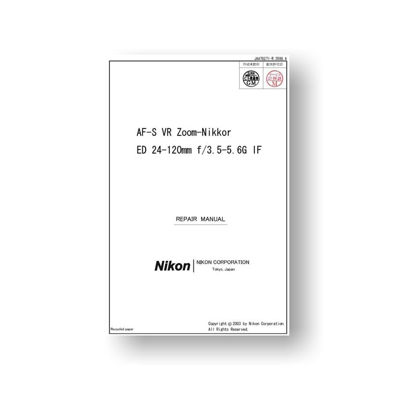 Nikon JAA78271 Repair Manual AF-S VR ED 24-120 3.5-5.6 G