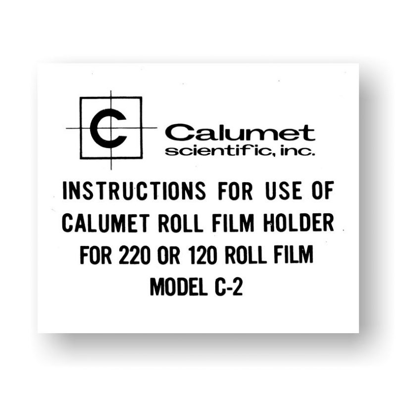Calumet C2 Film Holder Owners Manual