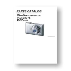 21-page PDF 1.27 MB download for the Canon ELPH-300HS Parts Catalog | Powershot Digital IXUS 220 HS | XY 410 F