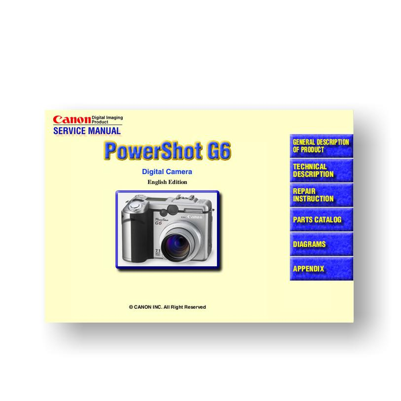 canon powershot g6 service manual parts list downloaduscamera rh uscamera com Canon PowerShot Digital Camera Review Canon PowerShot G6 Battery