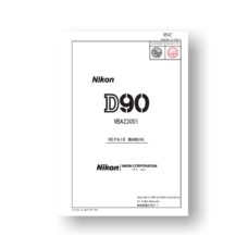 219-page PDF 26.8 MB download for the Nikon D90 Repair Manual | Digital SLR