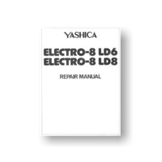 31 page-PDF579 KB download for the Yashica Electro-8 LD6 Repair-Manual | Super 8 Movie Camera