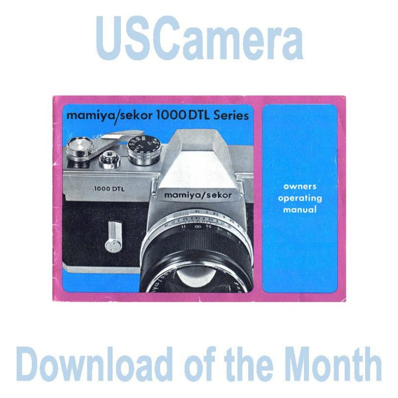 USCamera Free Monthly Download   Mamiya 1000 DTL Owner Users Manual