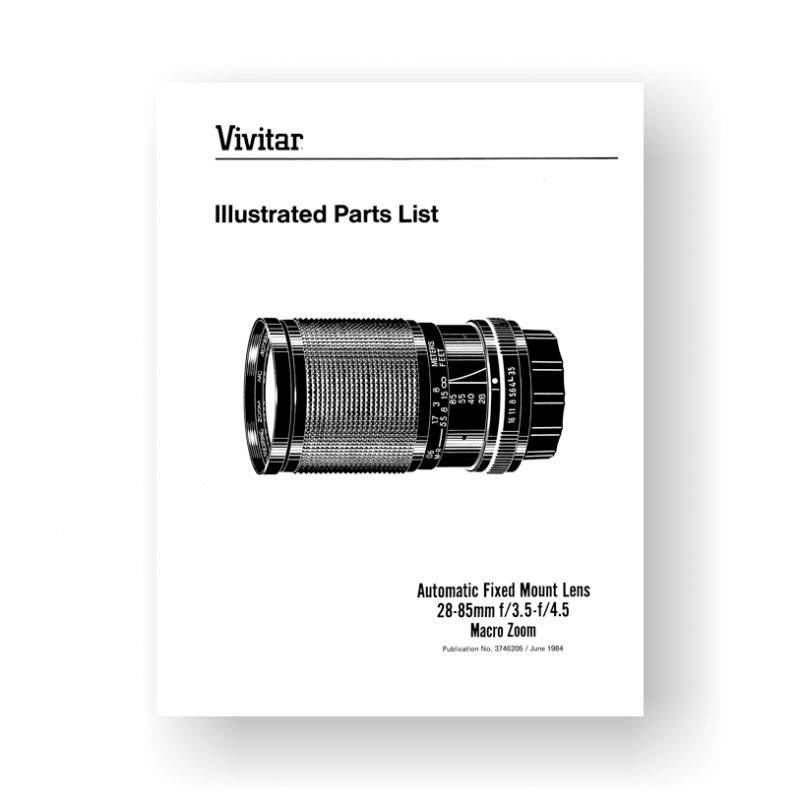18-page PDF 1.25 MB download for the Vivitar 3746205 Parts List | 28-85 3.5-4.5 Macro Zoom