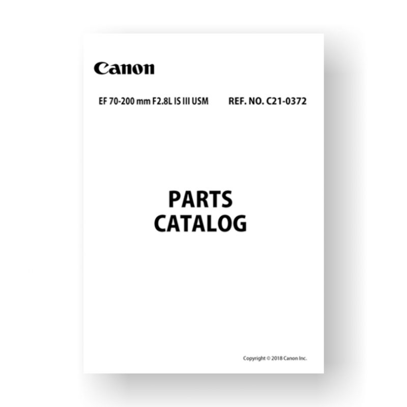 Canon C21-0372 Parts Catalog | EF 70-200 2.8 L IS III USM