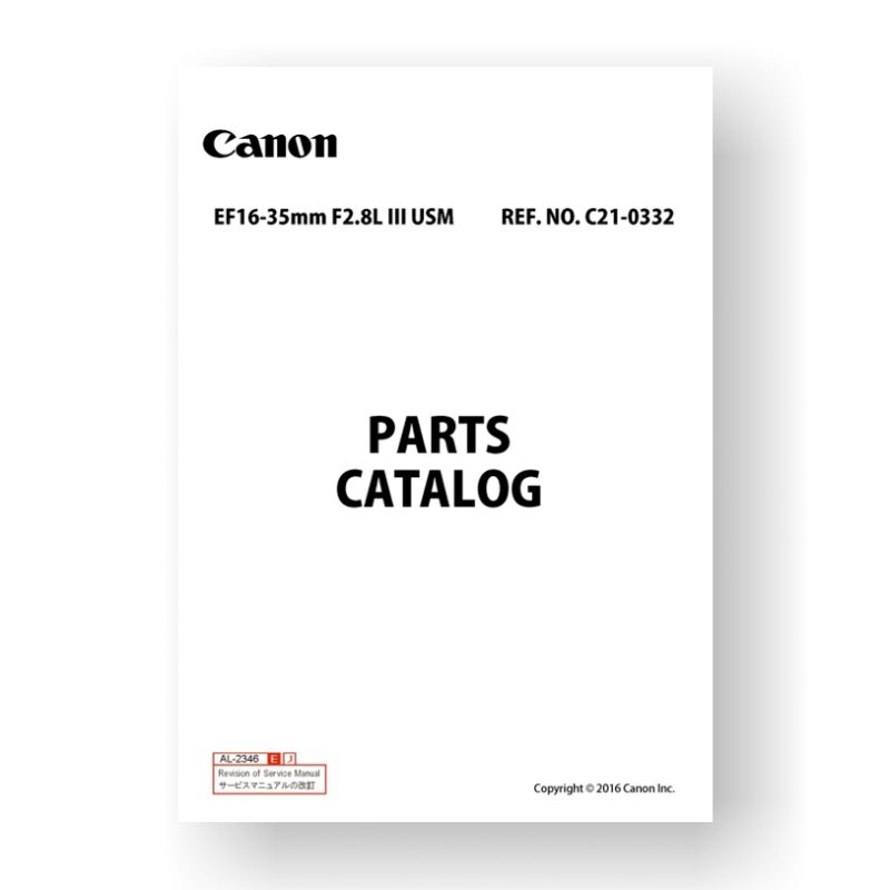 9-page PDF 6.77 MB download for the Canon C21-0332 Parts Catalog   EF 16-35 2.8 L III USM