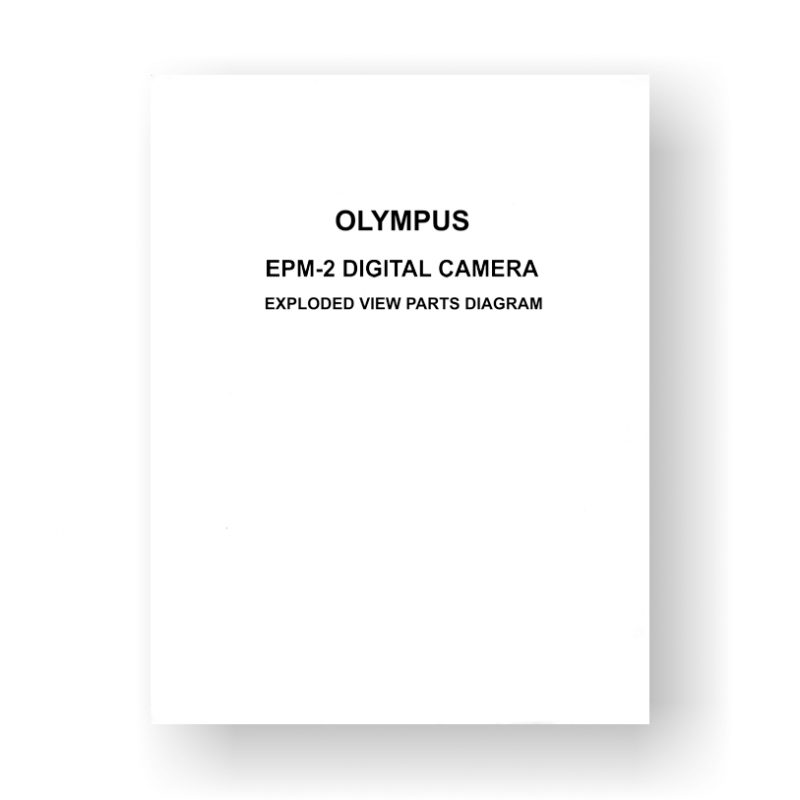 Olympus EPM-2 Exploded Views | Digital Camera