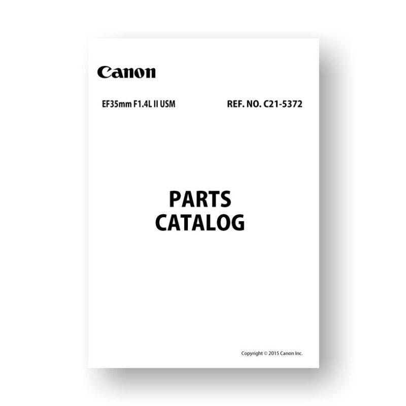 Canon C21-5372 Parts Catalog | EF 35 1.4L II USM