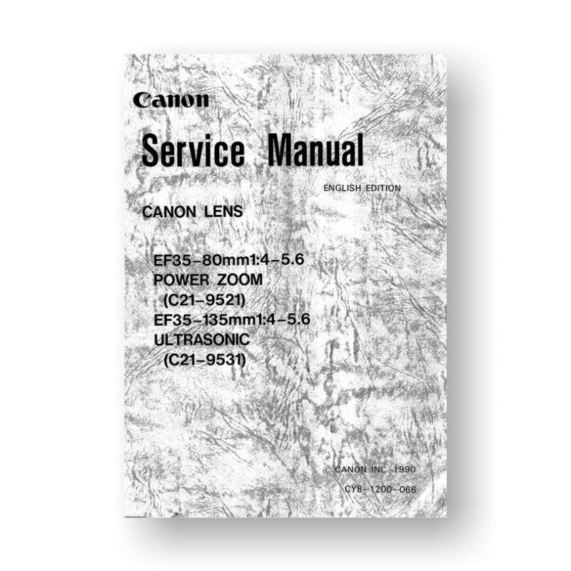 Canon C21-9531 Service Manual Parts Catalog | EF 35-135 4-5.6 USM | EF 35-80 4-5.6 Power Zoom
