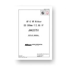Nikon JAA33751 Repair Manual Parts List | AF-S VR Nikkor ED 300 2.8 G IF