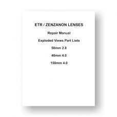 Bronica ETR Zenzanon 40 4.0 | 50 2.8 | 150 4.0 Lens Service Manuals Download