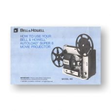 Bell & Howell AutoLoad 462 Owner's Manual | Super 8mm