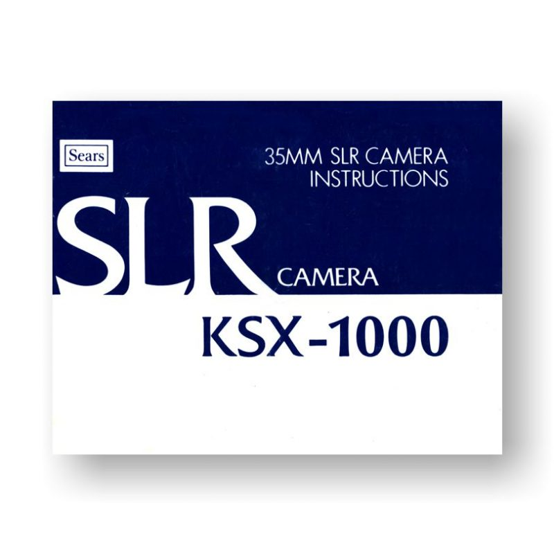 Sears KSX-1000 Owners Manual   35mm Film SLR